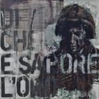 'Lì cominciò con forza e con menzogna', oil on board, 50 x 50cm